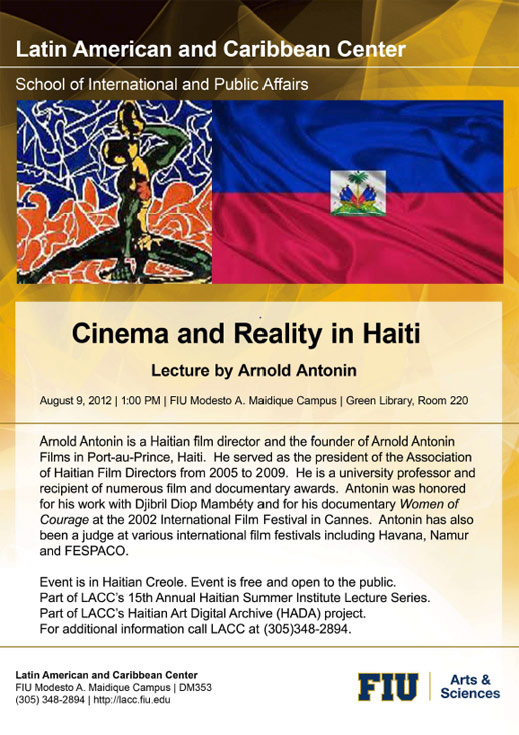 "FIU | LACC LECTURE: ""CINEMA AND REALITY IN HAITI"" ON 8/9/12"